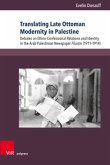 Translating Late Ottoman Modernity in Palestine
