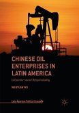 Chinese Oil Enterprises in Latin America