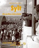 Sylt - die großen Jahrzehnte