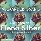 Die Leben der Elena Silber (MP3-Download)