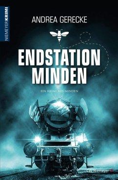 Endstation Minden (eBook, ePUB) - Gerecke, Andrea