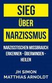 Sieg über Narzissmus (eBook, ePUB)
