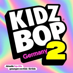 Kidz Bop Germany 2 - Kidz Bop Kids