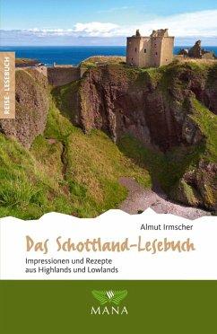 Das Schottland-Lesebuch (eBook, ePUB) - Irmscher, Almut