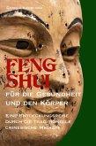 FENG SHUI für die Gesundheit und den Körper (eBook, ePUB)