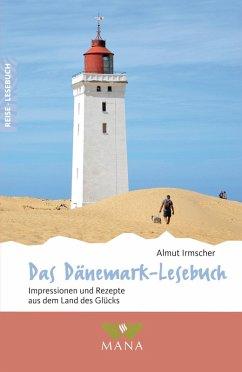 Das Dänemark-Lesebuch (eBook, ePUB) - Irmscher, Almut