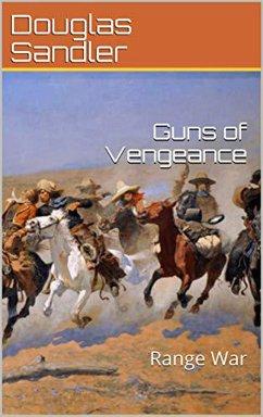Guns of Vegegance: Range War