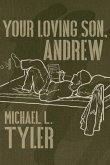 Your Loving Son, Andrew (eBook, ePUB)