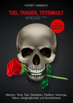 Tod, Trauer, Totenkult-Knigge 2100 (eBook, ePUB)