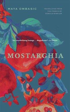 Mostarghia (eBook, ePUB) - Ombasic, Maya