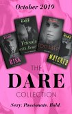 Dare Collection October 2019: The Risk (The Billionaires Club) / Friends with Benefits / In Too Deep / Matched (eBook, ePUB)