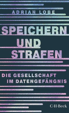 Speichern und Strafen (eBook, ePUB) - Lobe, Adrian