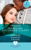 His Surgeon Under The Southern Lights / Reunited In The Snow: His Surgeon Under the Southern Lights (Doctors Under the Stars) / Reunited in the Snow (Doctors Under the Stars) (Mills & Boon Medical) (eBook, ePUB)
