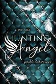 Fürchte dich vor mir / Hunting Angel Bd.3
