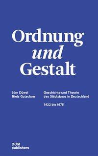 Ordnung und Gestalt - Düwel, Jörn; Gutschow, Niels