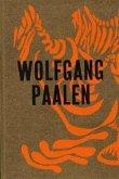 Wolfgang Paalen. Der österreichische Surrealist in Paris und Mexiko