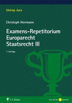 Examens-Repetitorium Europarecht. Staatsrecht III - Herrmann, Christoph