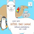 Kitzel das Lama! Mitmach-Bilderbuch ab 1 Jahr