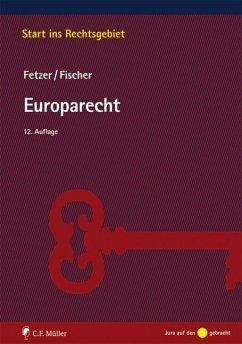 Europarecht - Fetzer, Thomas; Fischer, Kristian