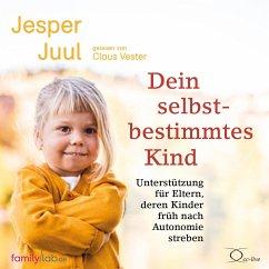 Dein selbstbestimmtes Kind, 5 Audio-CD - Juul, Jesper