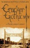 Cracker Gothic: A Florida Woman's Memoir