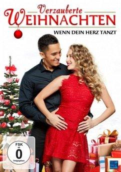 Verzauberte Weihnachten - Wenn Dein Herz tanzt