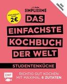 Simplissime - Das einfachste Kochbuch der Welt: Studentenküche (Mängelexemplar)