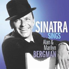 Sinatra Sings Alan & Marilyn Bergman - Sinatra,Frank