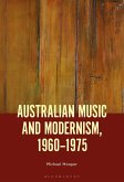 Australian Music and Modernism, 1960-1975 (eBook, ePUB)
