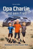 Opa Charlie und sein Fred (eBook, ePUB)