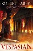 Das ewige Feuer / Vespasian Bd.8