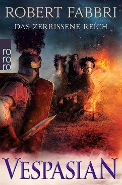 Das zerrissene Reich / Vespasian Bd.7 - Fabbri, Robert