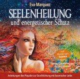 Seelenheilung und energetischer Schutz, Audio-CD