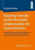 Kopplung makroskopischer Wirtschaftsverkehrsmodelle mit System Dynamics (eBook, PDF)