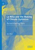 La Niña and the Making of Climate Optimism (eBook, PDF)