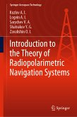 Introduction to the Theory of Radiopolarimetric Navigation Systems (eBook, PDF)