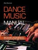 Dance Music Manual (eBook, ePUB)