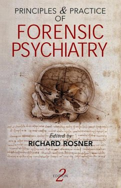 Principles and Practice of Forensic Psychiatry, 2Ed (eBook, PDF) - Monden, Yasuhiro