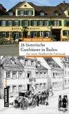26 historische Gasthäuser in Baden (Mängelexemplar)