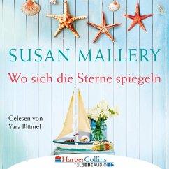Wo sich die Sterne spiegeln (Ungekürzt) (MP3-Download) - Mallery, Susan