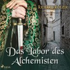 Das Labor des Alchemisten (Ungekürzt) (MP3-Download)
