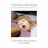 5 geniale Übungen, mit denen dein Kind abends besser einschläft (MP3-Download)