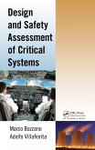Design and Safety Assessment of Critical Systems (eBook, PDF)