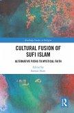 Cultural Fusion of Sufi Islam (eBook, ePUB)