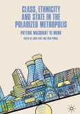 Class, Ethnicity and State in the Polarized Metropolis (eBook, PDF)