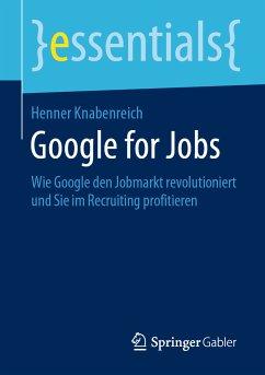 Google for Jobs (eBook, PDF) - Knabenreich, Henner