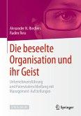Die beseelte Organisation und ihr Geist (eBook, PDF)