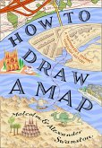 How to Draw a Map (eBook, ePUB)