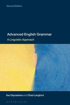 Advanced English Grammar (eBook, PDF) - Depraetere, Ilse; Langford, Chad