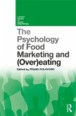 The Psychology of Food Marketing and Overeating (eBook, PDF)
